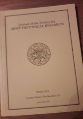 Journal of the society for army historical research  winter 2014 number 372