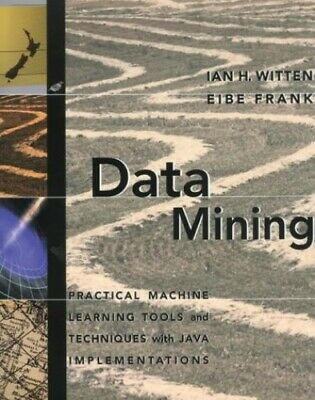 Data Mining: Practical Machine Learning Tools and Te... by Frank, Eibe Paperback