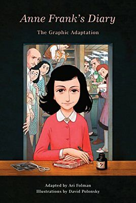 Pantheon Graphic Novels: Anne Frank's Diary: The Graphic Novel