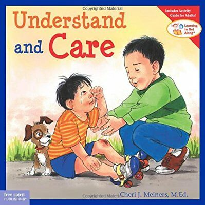 Learning to Get Along®: Understand and Care-Cheri J. Meiners