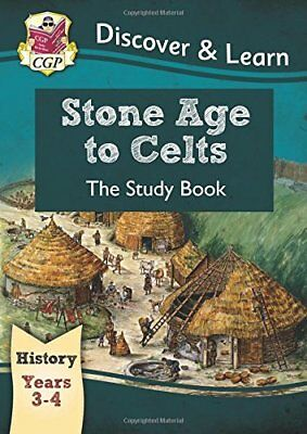 KS2 Discover & Learn: History - Stone Age to Celts Study Book, Year 3 & 4 (for t