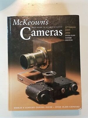 2005-2006 McKEOWN'S PRICE GUIDE ANTIQUE CLASSIC CAMERAS 12 EDITION HARDBACK Last