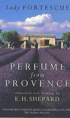 Perfume from Provence, Fortescue, Winifred, Used; Good Book