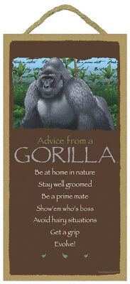 ADVICE FROM A GORILLA Wood INSPIRATIONAL SIGN wall NOVELTY PLAQUE Ape animal USA