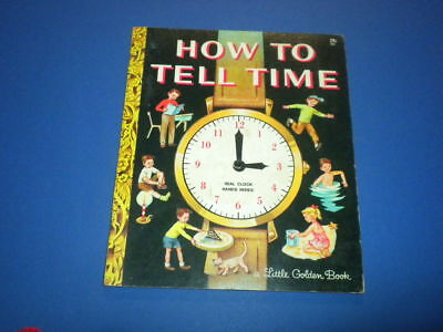HOW TO TELL TIME - A Little Golden Book - VINTAGE 29 cent edition 1957