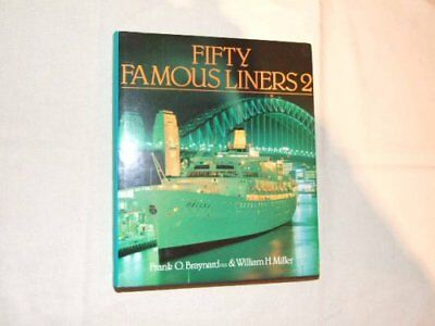 Fifty Famous Liners: v. 2 by Miller Jr., William H. Hardback Book The Fast Free