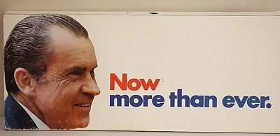 1972 Richard Nixon Now More Than Ever 3D Sign