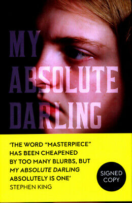 My absolute darling: The Sunday Times bestseller by Gabriel Tallent (Hardback)