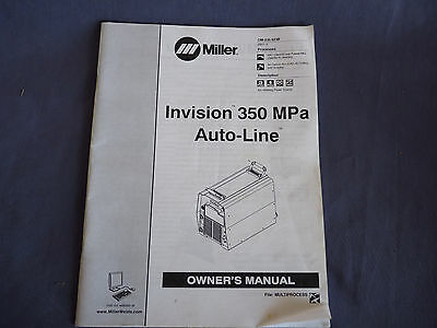 2007 Miller Welding Owner's Manual Invision 350 MPa Auto-Line MIG GMAW-P & CAC-A