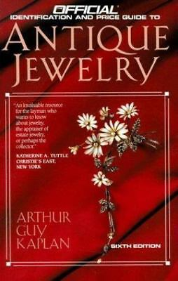 Antique Jewelry: 6th Edition (OFFICIAL PRICE GUIDE TO ANTIQUE JEWELRY) Kaplan,