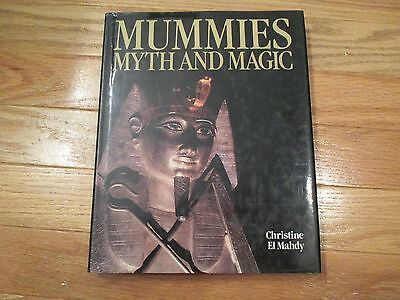 Mummies Myth and Magic by Christine El Mahdy HC Book