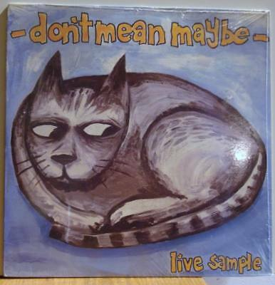 DON'T MEAN MAYBE <> Live Sample <> 1991 LP <> SEALED