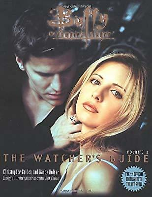 Buffy: The Watchers Guide Volume One (Buffy the Vampire Slayer Series), Golden,