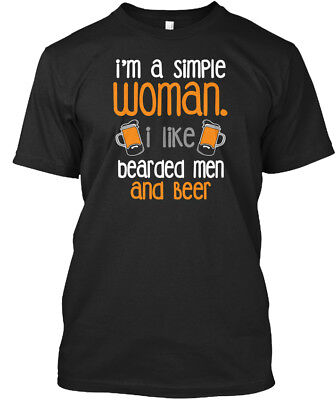 Simple Women Like Bearded Men And Beer - I'm A Woman. I Standard Unisex T-shirt