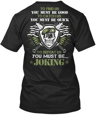 The Green Beret - To Find Us You Must Be Good Catch Standard Unisex T-shirt