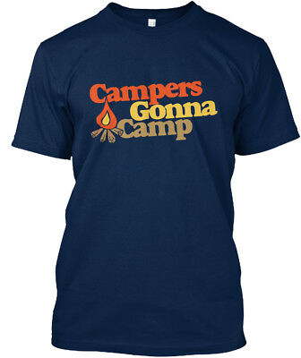 Great gift Campers Gonna Camp - Standard Unisex T-shirt Standard Unisex T-shirt