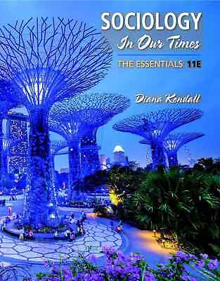 EB00K-Sociology in Our Times The Essentials 11th Edition by Kendall