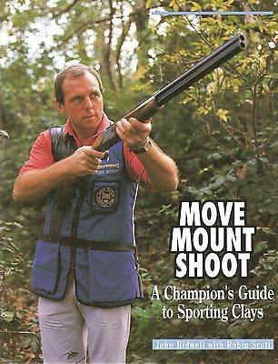 BIDWELL JOHN BOOK MOVE MOUNT SHOOT A CHAMPIONS GUIDE TO SPORTING CLAYS hardback