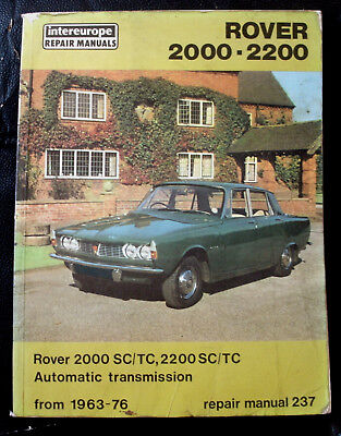 ROVER 2000 & 2200 P6 1963-76 intereurope Workshop Manual, SC & TC inc Automatic