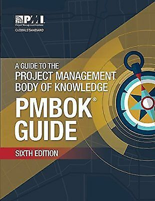 A Guide to the Project Management Body of Knowledge 6th edition (PMBOK) [EB00K]
