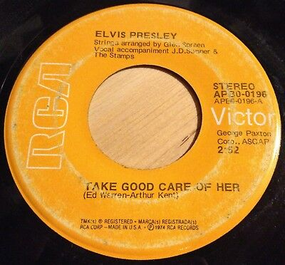 Elvis Presley 45 Take Good Care Of Her / I've Got A Thing About You Baby