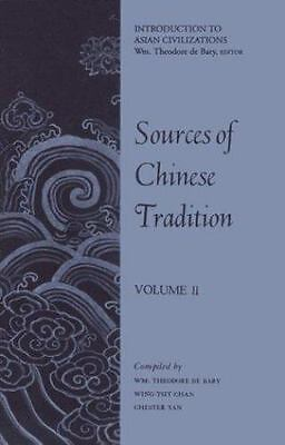 Sources of Chinese Tradition, Volume II De Bary, William Theodore, Chan, Wing-T