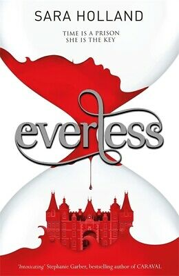 Everless: Everless by Sara Holland (Paperback / softback)