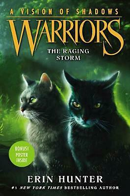 Warriors: a Vision of Shadows #6: the Raging Storm by Erin Hunter Hardcover Book