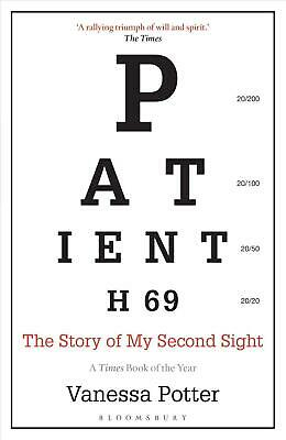 Patient H69: The Story of My Second Sight by Vanessa Potter Paperback Book Free
