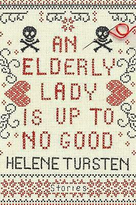 An Elderly Lady Is Up To No Good by Helene Tursten Hardcover Book Free Shipping!