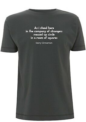 Gerry Cinnamon T Shirt Lyrics What Have You Done messed up circle in a room gig