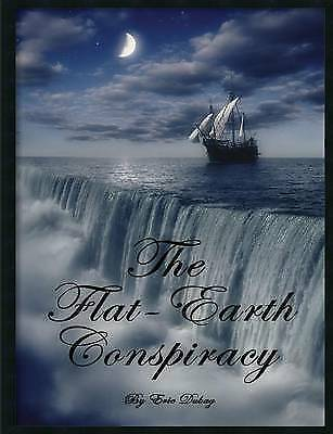 The Flat-Earth Conspiracy by Dubay, Eric, NEW Book, (Paperback) FREE & Fast Deli