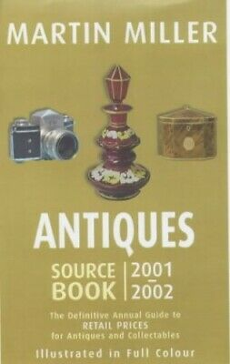 Antiques Source Book 2001-2002: The Definitive An... by Miller, Martin Paperback