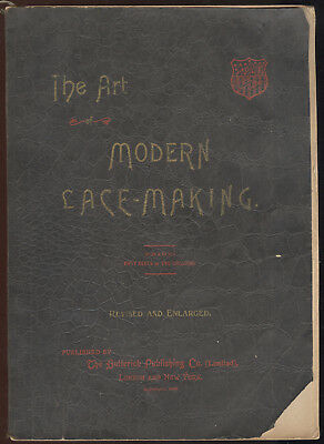 1895 Softbound Book, The Art Of Modern Lace Making, Butterick Pub. Co.