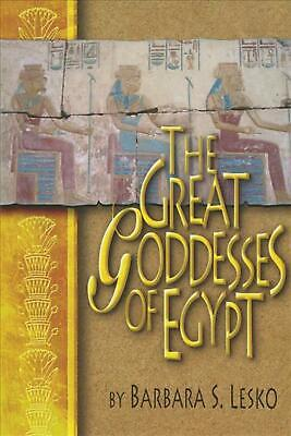 The Great Goddesses of Egypt by Barbara S. Lesko (English) Paperback Book Free S