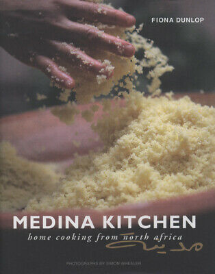Medina kitchen: home cooking from North Africa by Fiona Dunlop (Hardback)