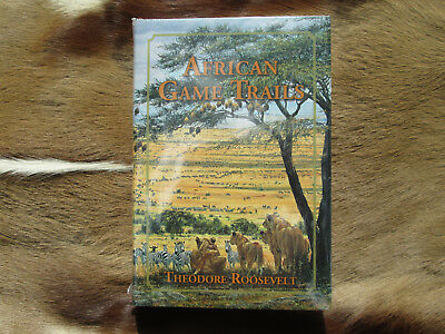 African Game Trails by Theodore Roosevelt Hardcover Safari Press