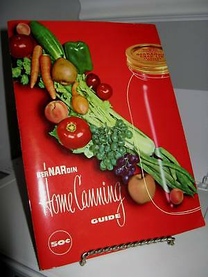Bernardin Home Canning Guide - 50's - 72 Pages - Very Good Condiition