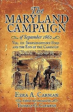 Maryland Campaign of September 1862 : Shepherdstown Ford and the End of the C...
