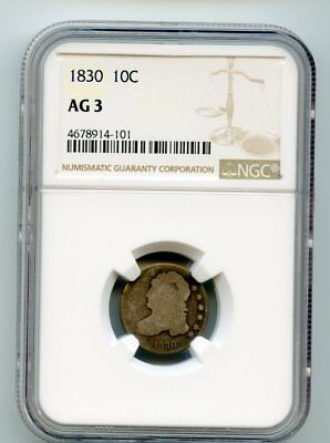1830 Capped Bust Silver Dime (AG 3) NGC Certified.