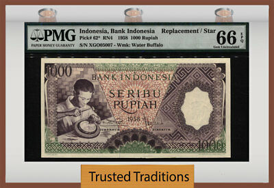 Tt Pk 62* 1958 Indonesia 1000 Rupiah Replacement Star Pmg 66 Epq Gem None Finer