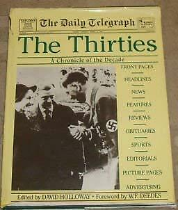 The Thirties: A Chronicle of the Decade, , Used; Good Book