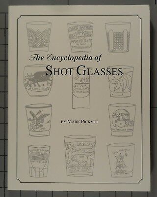 The Encyclopedia of Shot Glasses