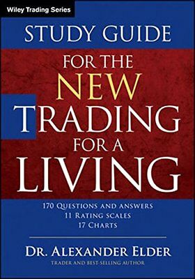 Study Guide for The New Trading for a Living (Wiley Trading) by Elder, Alexander