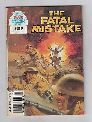 WAR PICTURE LIBRARY No. 333  =  THE FATAL MISTAKE  =  {FLEETWAY PUBLICATIONS}