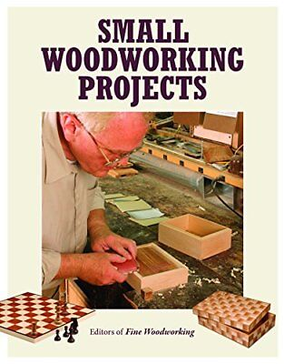"""Small Woodworking Projects (Best of """"Fine W... by Editors of Fine Wood Paperback"""