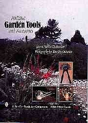 Antique Garden Tools And Accessories, Hardcover by Outwater, Myra Yellin; Out...