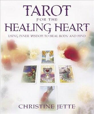 Tarot For The Healing Heart By Christine Jette English Paperback