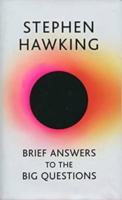 Brief Answers to the Big Questions Hardcover by Stephen Hawking - Brand New