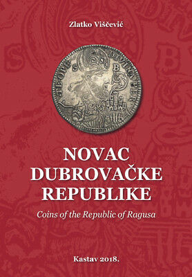 Coins of the Republic of Ragusa - Dubrovnik / Numismatic catalog / book